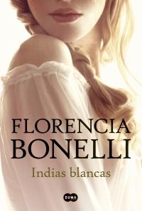 INDIAS BLANCAS 💕 Florencia Bonelli