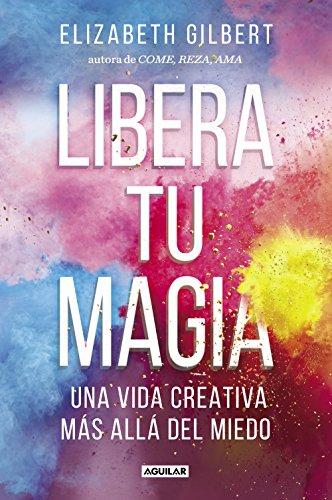 LIBERÁ TU MAGIA ✨ Una vida creativa más allá del miedo