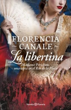 LA LIBERTINA 💕 Florencia Canale