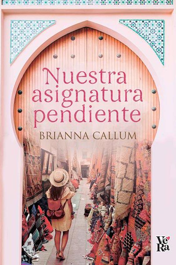 NUESTRA ASIGNATURA PENDIENTE 💞 Brianna Callum