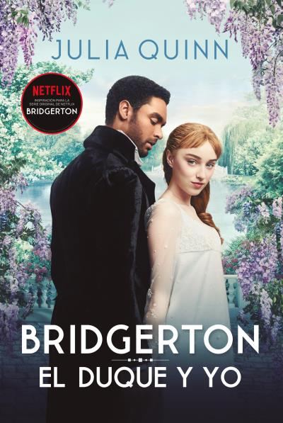 EL DUQUE Y YO – Bridgerton 1💕Julia Quinn
