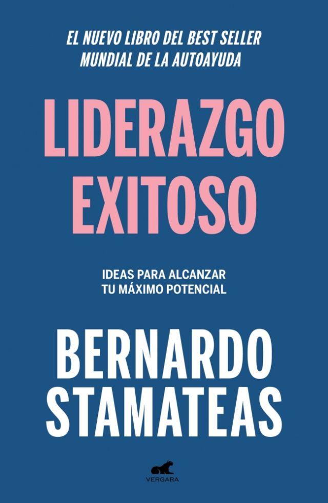 LIDERAZGO EXITOSO- Bernardo Stamateas