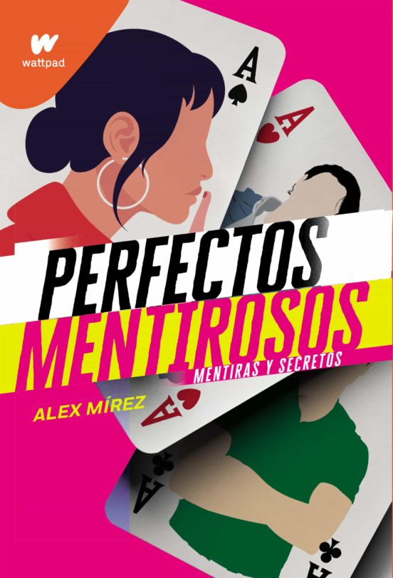 PERFECTOS MENTIROSOS – Alex Mírez