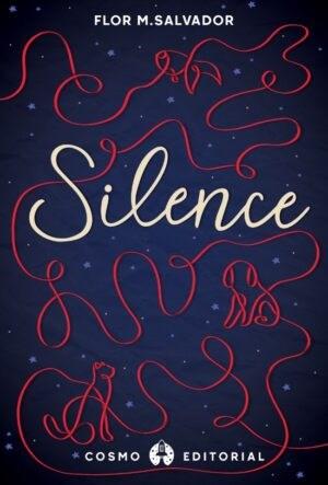 SILENCE – Flor M. Salvador